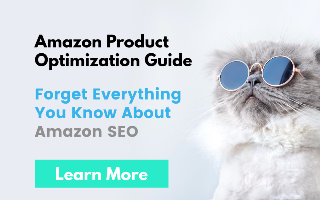 Amazon Product Optimization   Forget Everything You Know About Amazon SEO